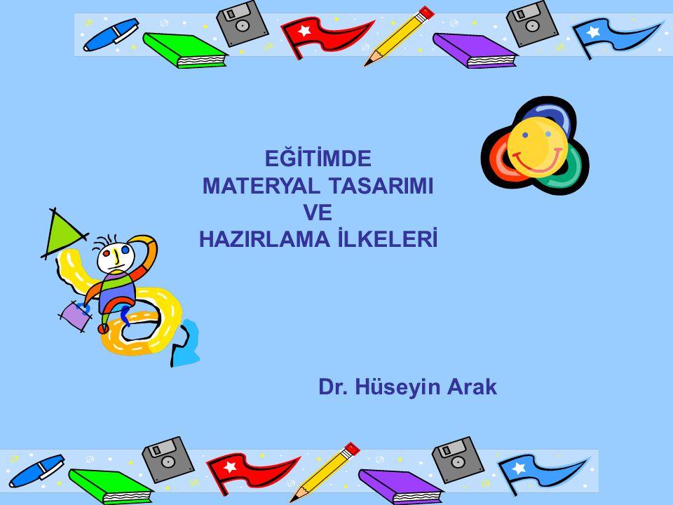 Öğretim materyallerinin oluşturulmasında iki aşama çok önemlidir: Öğretim materyalini tasarlama Öğretim materyalini hazırlama