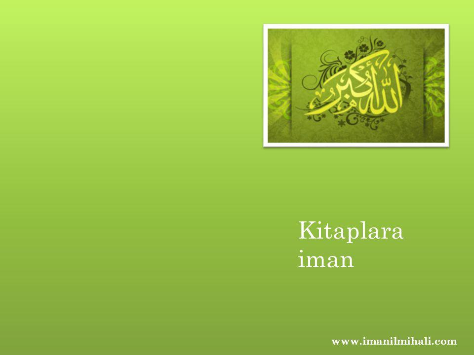 Kitaplara iman www.imanilmihali.com