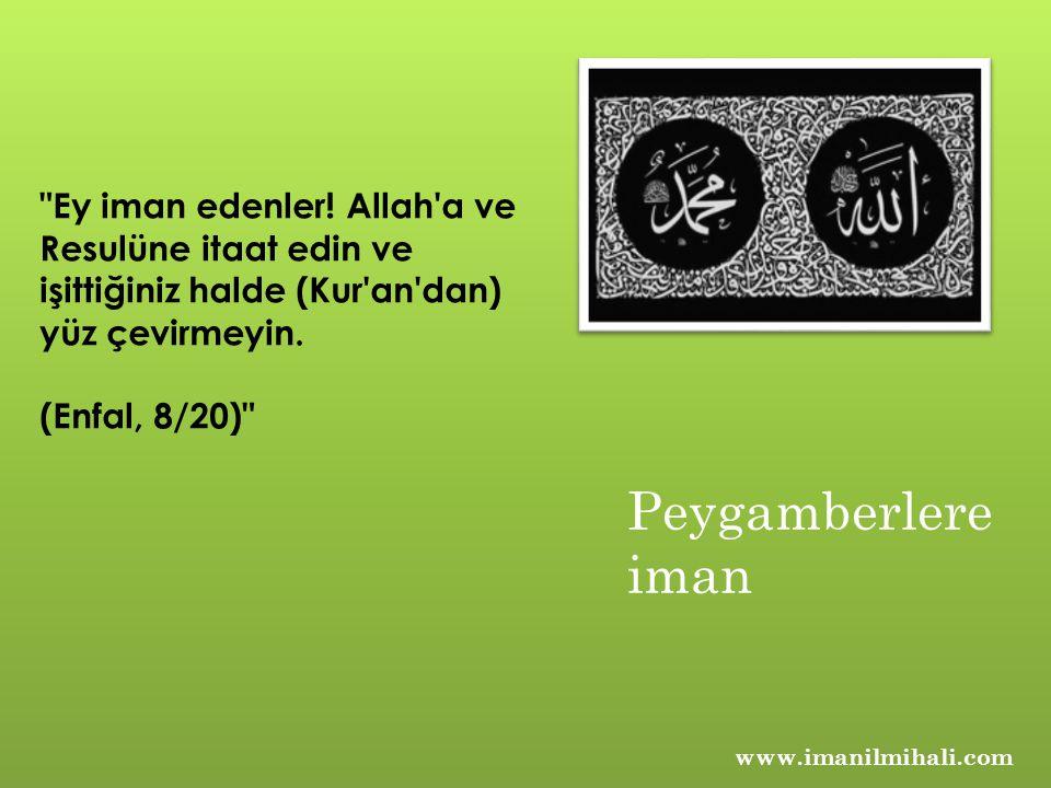 www.imanilmihali.com Ey iman edenler.