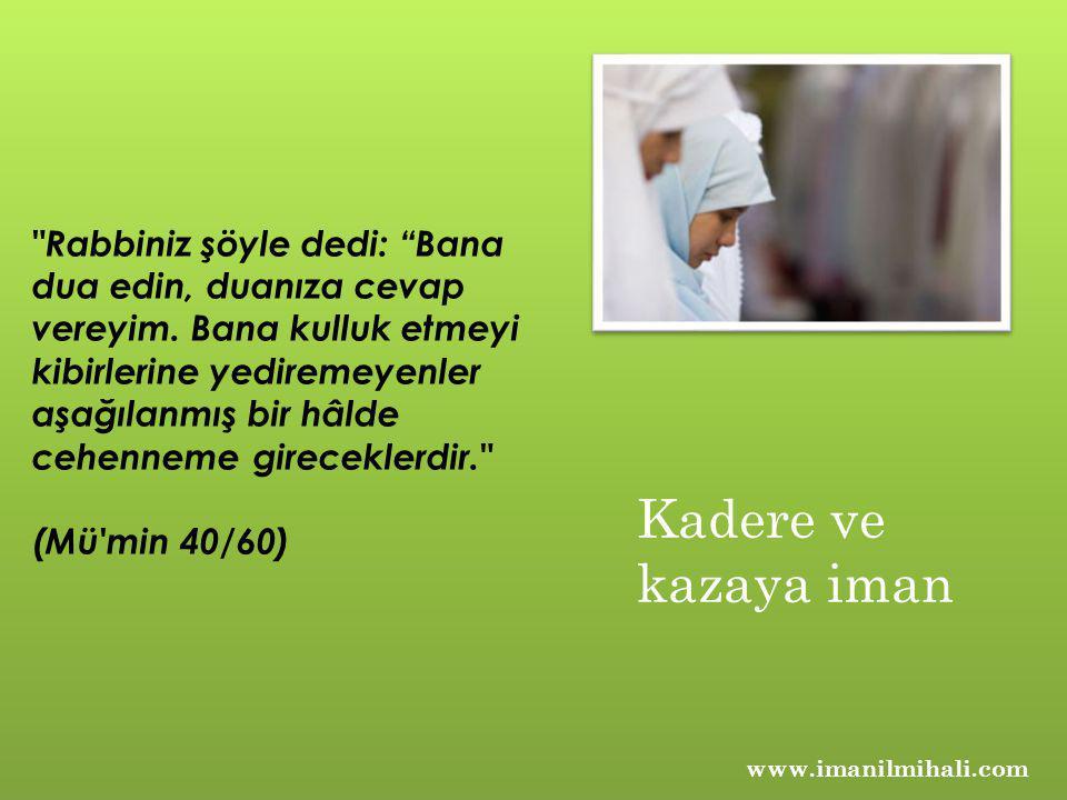 Rabbiniz şöyle dedi: Bana dua edin, duanıza cevap vereyim.