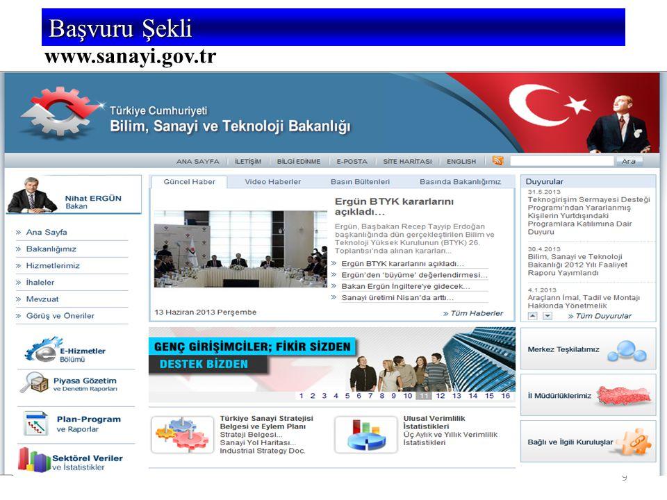 9 5746 SAYILI KANUN VE 26953 SAYILI YÖNETMELİK www.sanayi.gov.tr Başvuru Şekli