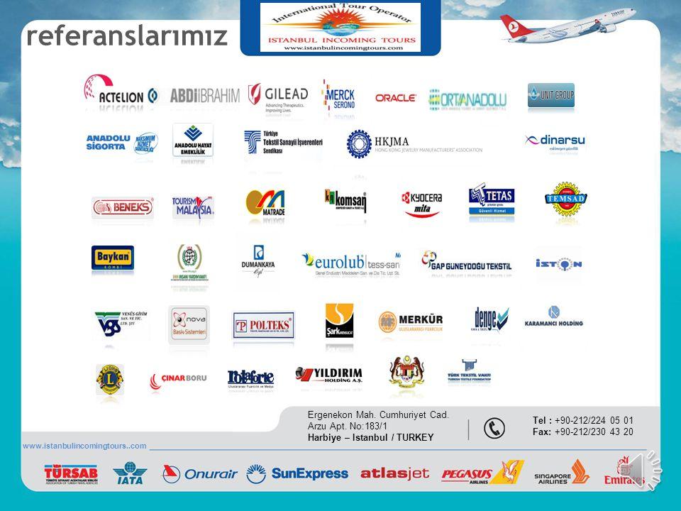 Otellerimiz IMPERIAL PREMIER HOTEL Ergenekon Mah. Cumhuriyet Cad. Arzu Apt. No:183/1 Harbiye – Istanbul / TURKEY Tel : +90-212/224 05 01 Fax: +90-212/