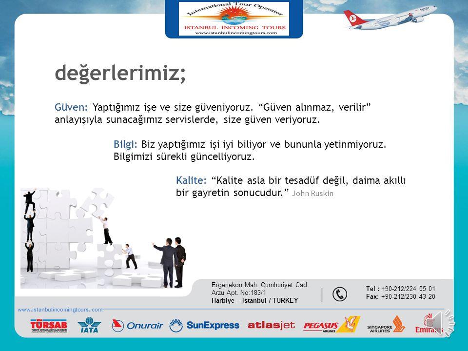 Hakkımızda Istanbul Incoming Tours Ltd.ti., kurulduğu 2011 yılından bu yana faaliyette olan TURSAB üyesi, 6895 No'lu Seyahat Acentası işletme belgesi