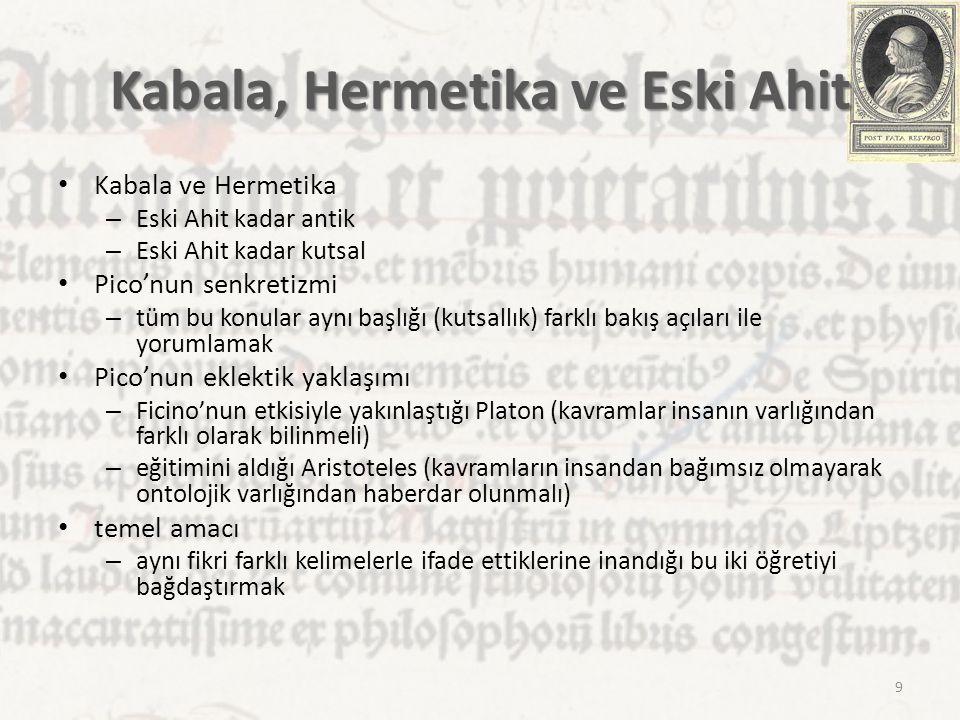 Kabala, Hermetika ve Eski Ahit Kabala ve Hermetika – Eski Ahit kadar antik – Eski Ahit kadar kutsal Pico'nun senkretizmi – tüm bu konular aynı başlığı