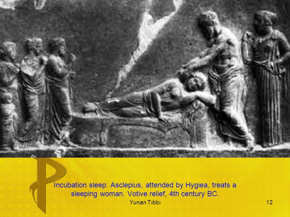 12 Incubation sleep: Asclepius, attended by Hygiea, treats a sleeping woman.