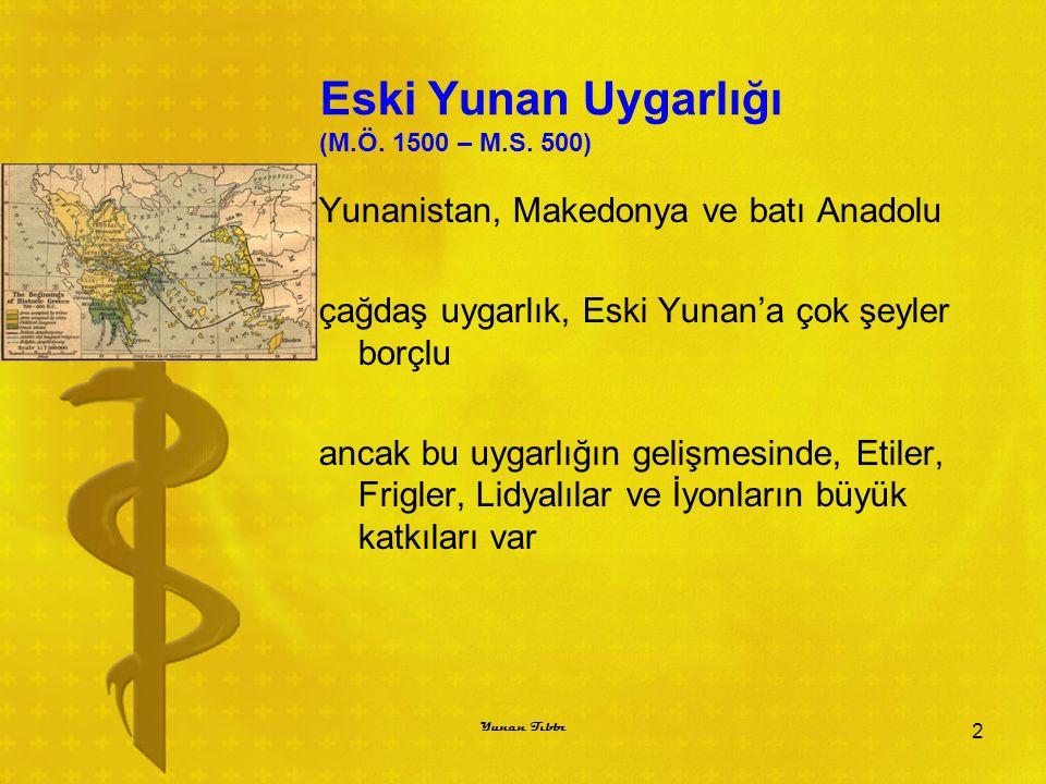 Eski Yunan Uygarlığı (M.Ö.1500 – M.S.
