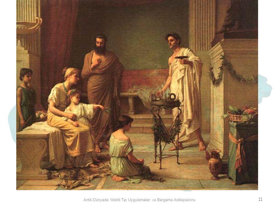Antik Dünyada Mistik Tıp Uygulamaları ve Bergama Asklepieionu 11
