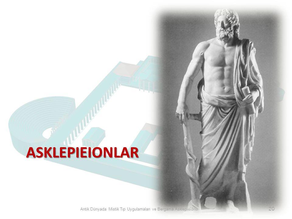 ASKLEPIEIONLAR Antik Dünyada Mistik Tıp Uygulamaları ve Bergama Asklepieionu 20