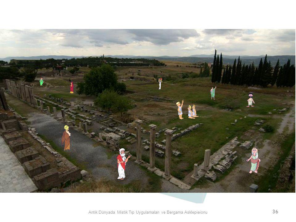 Antik Dünyada Mistik Tıp Uygulamaları ve Bergama Asklepieionu 36