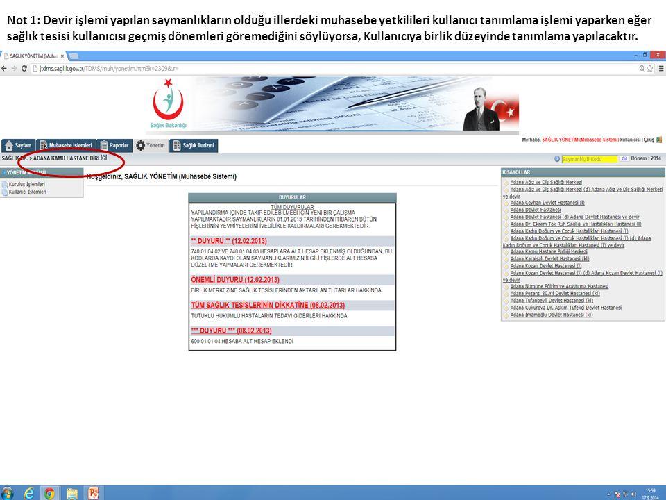 Not 2: Tanımlama işleminden sonra Kullanıcı kurum listesi bölümündeki incele sekmesine tıklanacaktır.
