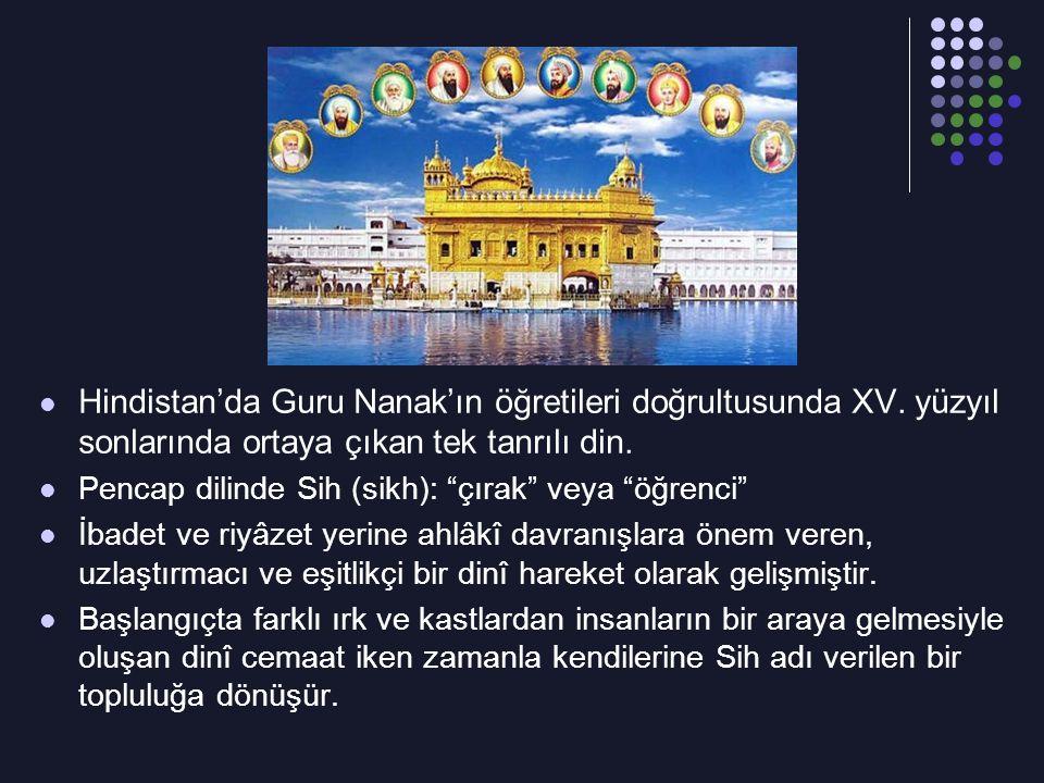 """Hindistan'da Guru Nanak'ın öğretileri doğrultusunda XV. yüzyıl sonlarında ortaya çıkan tek tanrılı din. Pencap dilinde Sih (sikh): """"çırak"""" veya """"öğren"""