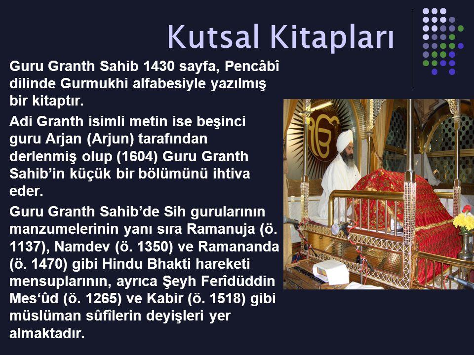 Kutsal Kitapları Guru Granth Sahib 1430 sayfa, Pencâbî dilinde Gurmukhi alfabesiyle yazılmış bir kitaptır. Adi Granth isimli metin ise beşinci guru Ar