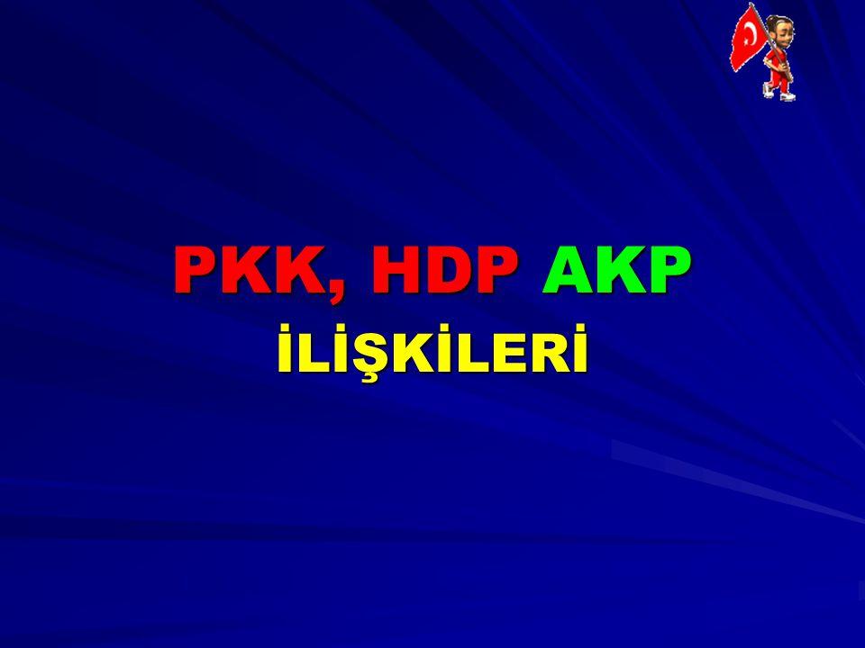 PKK, HDP AKP İLİŞKİLERİ