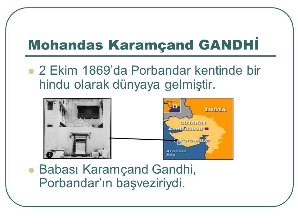 Mohandas Karamçand GANDHİ Bu Direniş sonrası BABA ve YÜCE RUH sıfatını almıştır.