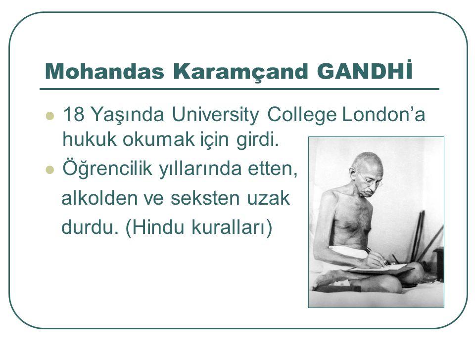 Mohandas Karamçand GANDHİ Dernek örgütleme tecrübesini üniversite yıllarında katıldığı ETYEMEZLER DERNEĞİ'nde kazanmıştır.