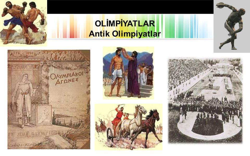 OLİMPİYATLAR Antik Olimpiyatlar