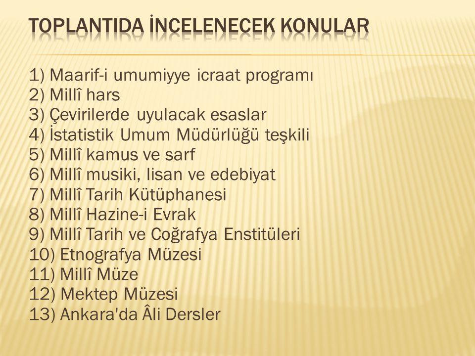 14) İlköğretim programları 15) İlkokul sonrası hayatî öğretim programı 16) Tedrisat-ı İbtidaiye Kararnamesinin tadili lâyihası 17) Öğretmen okulları program ve yönetmelikleri 18) Sultani teşkilatı, ad değiştirme ve öğretim süresi 19) Sultani programlarını değiştirme 20) Ortaöğretim muallimleri yasa tasarısı 21) İzcilik teşkilât-ı esasiyesi 22) Heyet-i Teftişiye Nizamname lâyihası 23) Asâr-ı Atika Nizamnamesi tadili 24) İstanbul öğretmen okullarında tâli kısımların açılması 25) Galatasaray Sultanisi teşkilât ve programı 26) Dârülmuallimîn-i Âliye öğrencilerine meslekî bilgi verilmesi.