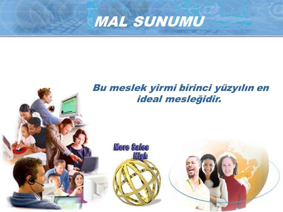 MAL SUNUMU Bütün bu boşlukları Network Marketing doldurmaktadır. Network Marketing elektronik ticarette mal sunmanın esas metodudur.