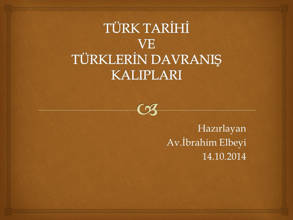 Hazırlayan Av.İbrahim Elbeyi 14.10.2014