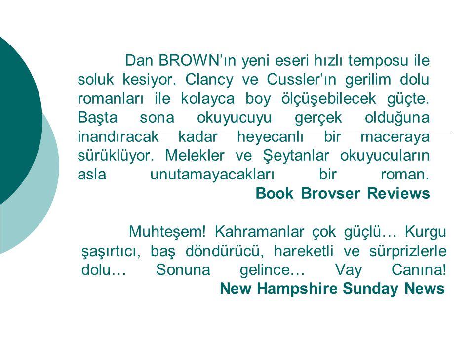 Dan BROWN'ın yeni eseri hızlı temposu ile soluk kesiyor.