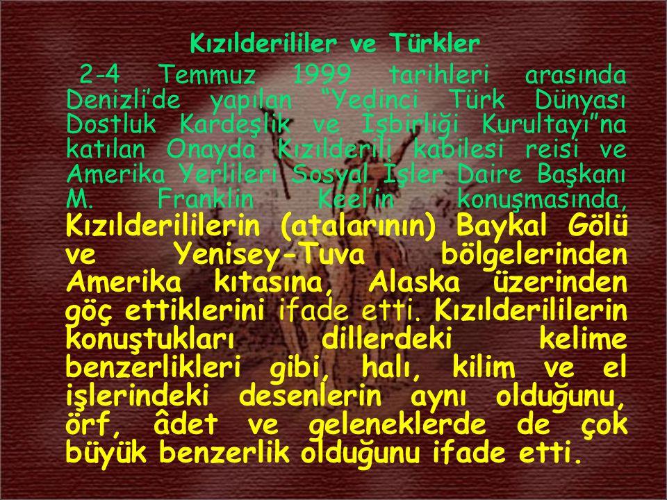 """Kızılderililer ve Türkler 2-4 Temmuz 1999 tarihleri arasında Denizli'de yapılan """"Yedinci Türk Dünyası Dostluk Kardeşlik ve İşbirliği Kurultayı""""na katı"""