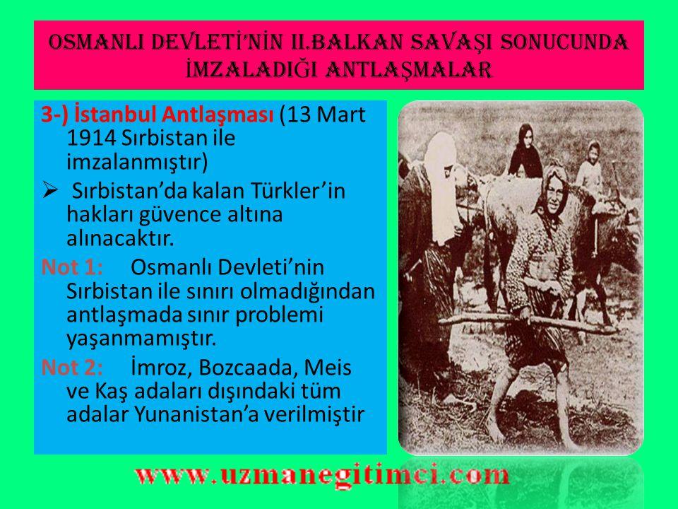 OSMANLI DEVLET İ 'N İ N II.BALKAN SAVA Ş I SONUCUNDA İ MZALADI Ğ I ANTLA Ş MALAR 2-) Atina Antlaşması (14 Kasım 1913 Yunanistan ile imzalanmıştır)  G