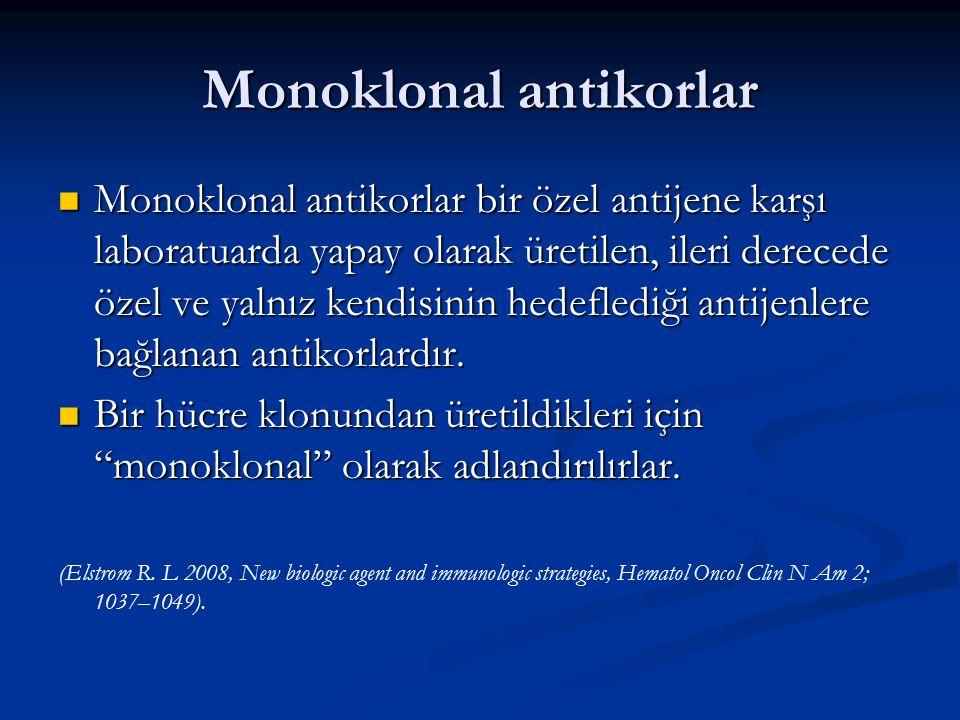 Monoklonal antikorlar Monoklonal antikorlar bir özel antijene karşı laboratuarda yapay olarak üretilen, ileri derecede özel ve yalnız kendisinin hedef