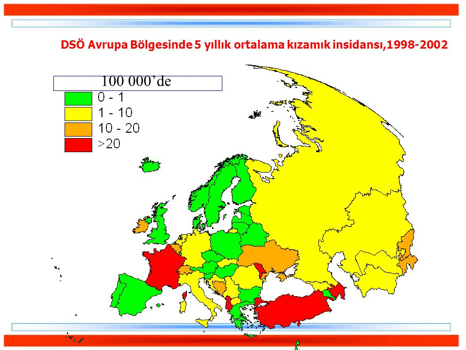 DSÖ Avrupa Bölgesinde 5 yıllık ortalama kızamık insidansı,1998-2002 100 000'de