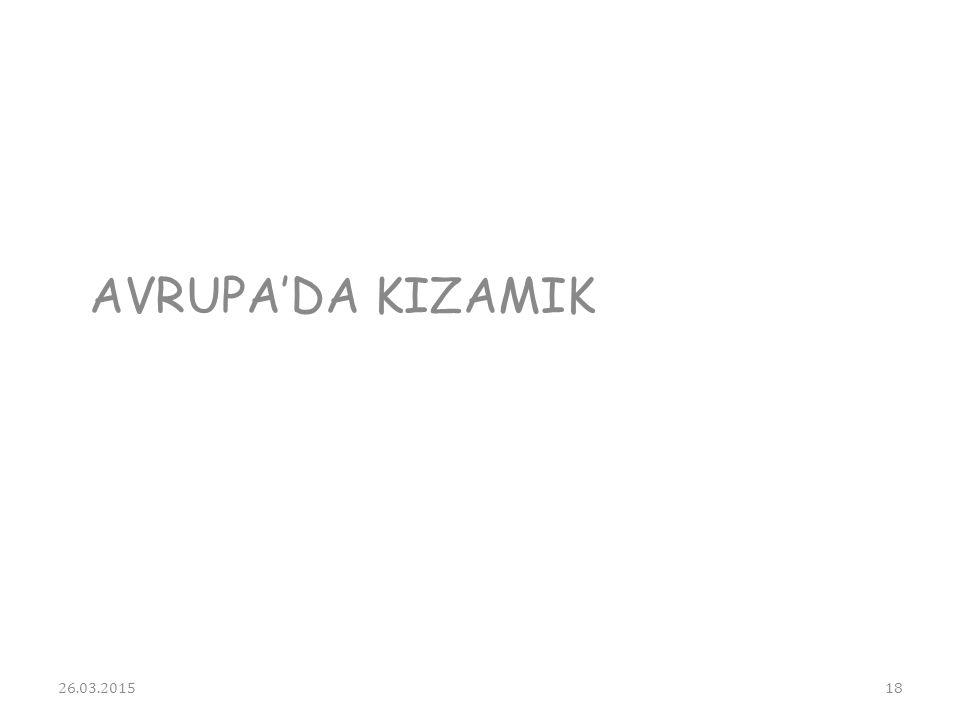 AVRUPA'DA KIZAMIK 26.03.201518