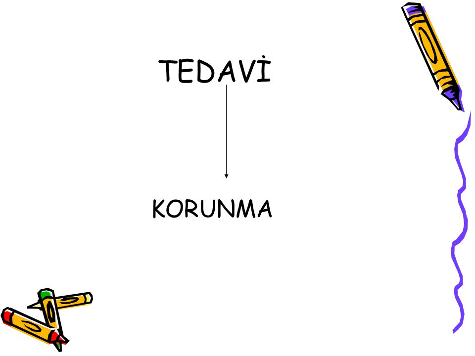 TEDAVİ KORUNMA