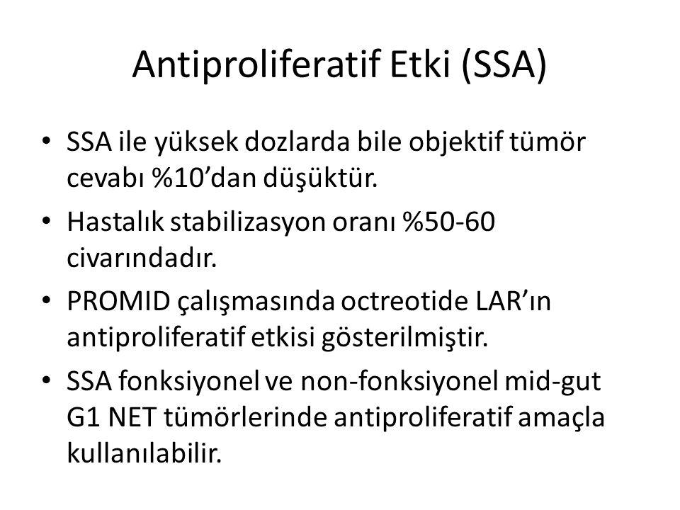 Antiproliferatif Etki (SSA) SSA ile yüksek dozlarda bile objektif tümör cevabı %10'dan düşüktür. Hastalık stabilizasyon oranı %50-60 civarındadır. PRO