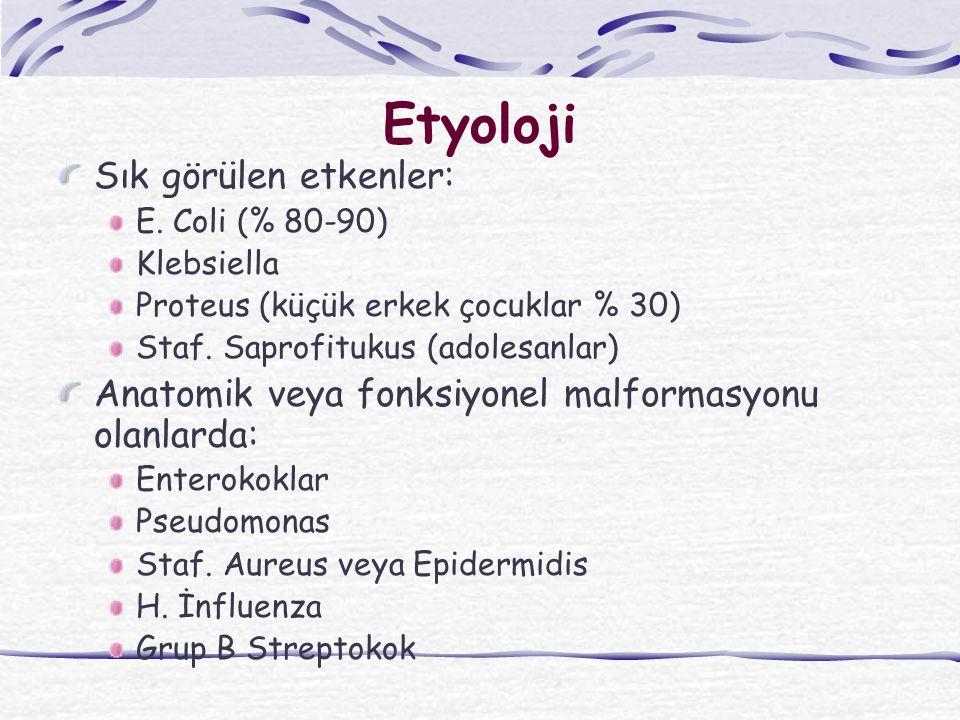 Etyoloji Sık görülen etkenler: E.