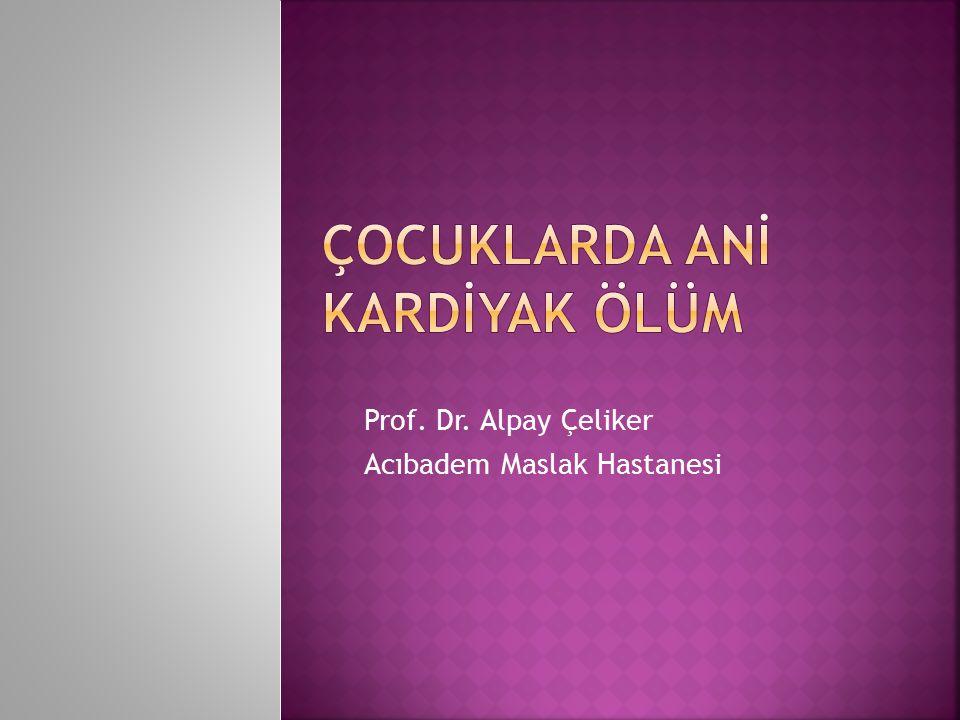 Prof. Dr. Alpay Çeliker Acıbadem Maslak Hastanesi