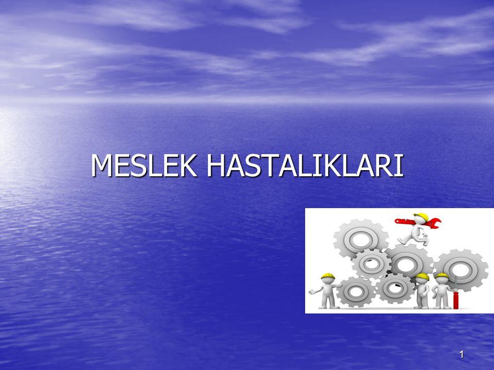MESLEK HASTALIKLARI 1