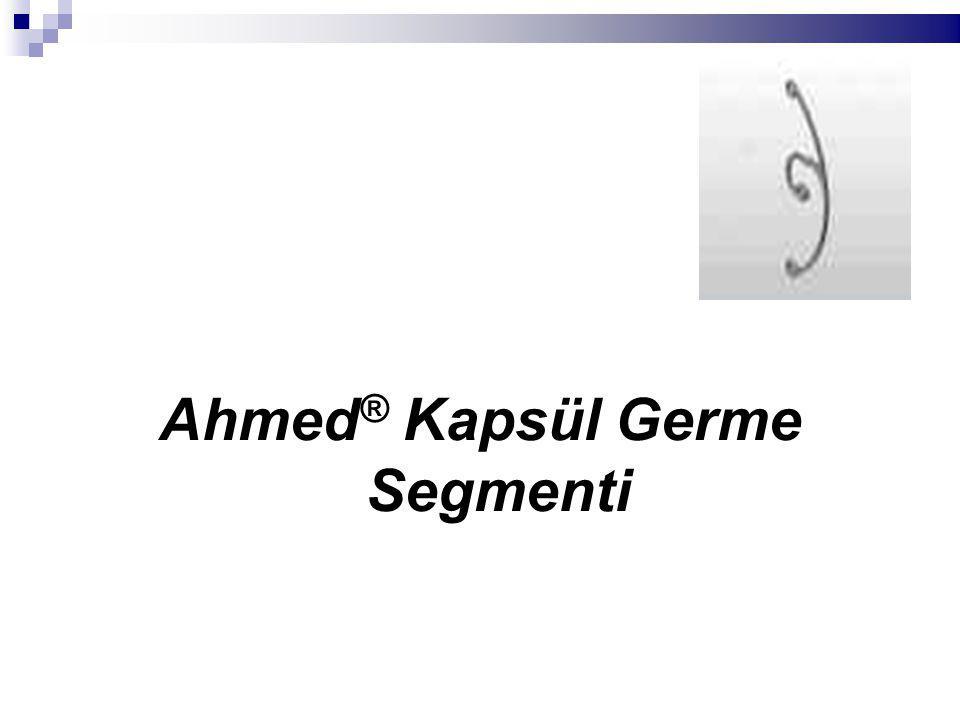 Ahmed ® Kapsül Germe Segmenti