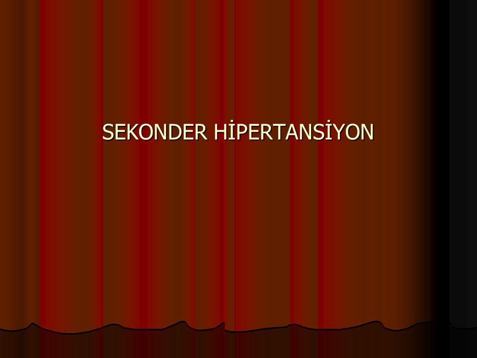 SEKONDER HİPERTANSİYON