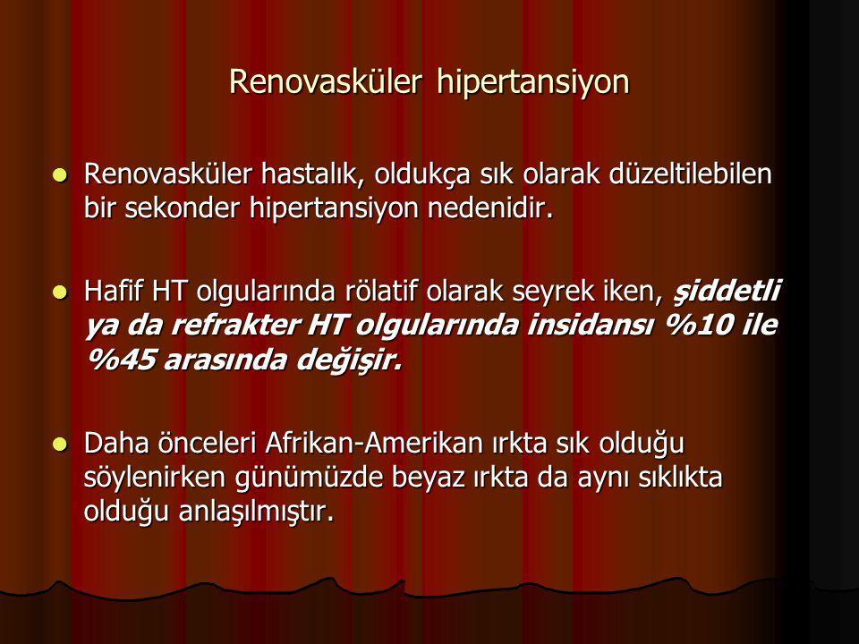 Renovasküler hipertansiyon Renovasküler hastalık, oldukça sık olarak düzeltilebilen bir sekonder hipertansiyon nedenidir. Renovasküler hastalık, olduk
