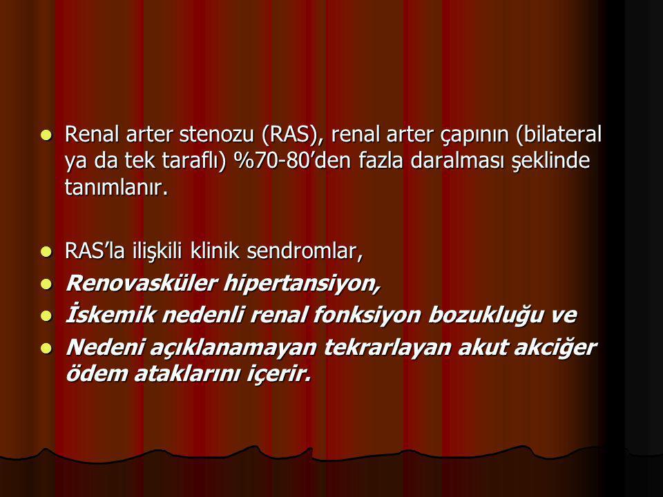 Renal arter stenozu (RAS), renal arter çapının (bilateral ya da tek taraflı) %70-80'den fazla daralması şeklinde tanımlanır. Renal arter stenozu (RAS)