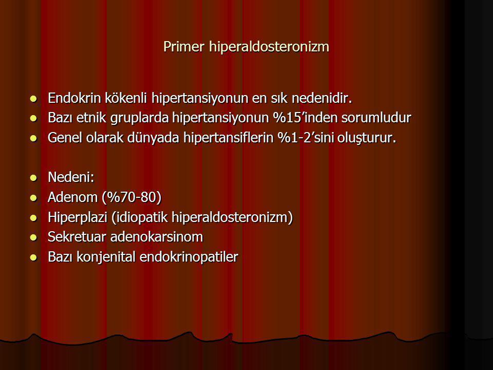 Primer hiperaldosteronizm Endokrin kökenli hipertansiyonun en sık nedenidir. Endokrin kökenli hipertansiyonun en sık nedenidir. Bazı etnik gruplarda h