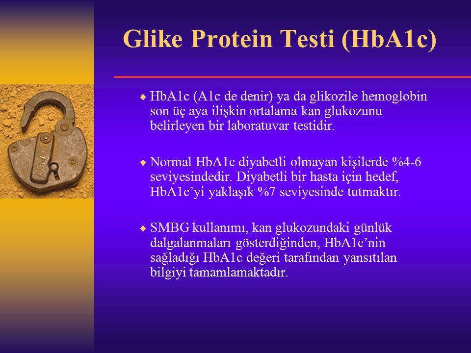 Glike Protein Testi (HbA1c)  HbA1c (A1c de denir) ya da glikozile hemoglobin son üç aya ilişkin ortalama kan glukozunu belirleyen bir laboratuvar testidir.