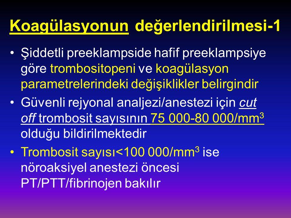 Koagülasyonun değerlendirilmesi-1 Şiddetli preeklampside hafif preeklampsiye göre trombositopeni ve koagülasyon parametrelerindeki değişiklikler belir