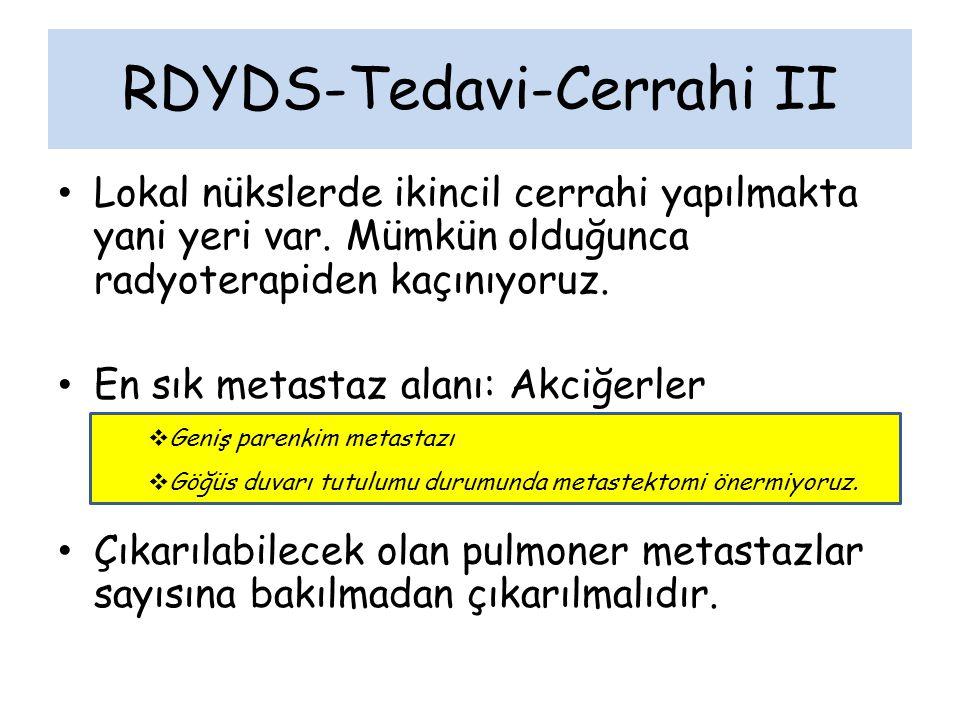 RDYDS-Tedavi-Radyoterapi I Adjuvan RT: cerrahi sınır (+), lokal kontrol amaçlı Yüksek grade'li olgularda cerrahi sınır (-) olsa bile RT ile lokal kontrolün arttırldığını bildiren 2 çalışma var: POG 8653 protokolü ve St.Jude Pappo'nun çalışması.