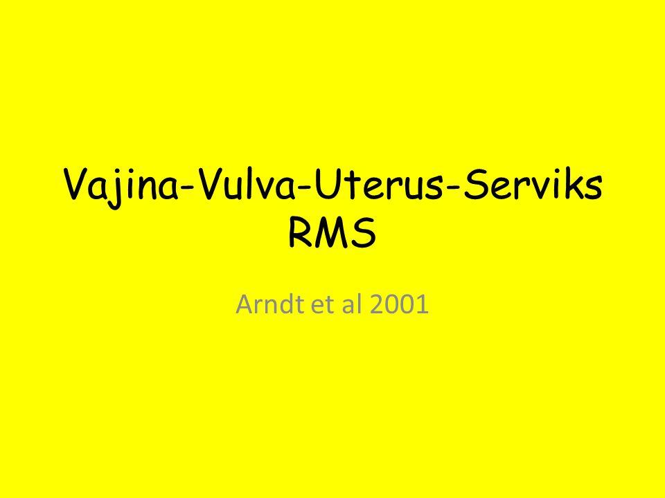 Vajina-Vulva-Uterus-Serviks RMS Arndt et al 2001