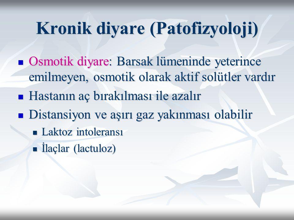 Kronik diyare (Patofizyoloji) Osmotik diyare: Barsak lümeninde yeterince emilmeyen, osmotik olarak aktif solütler vardır Osmotik diyare: Barsak lümeni