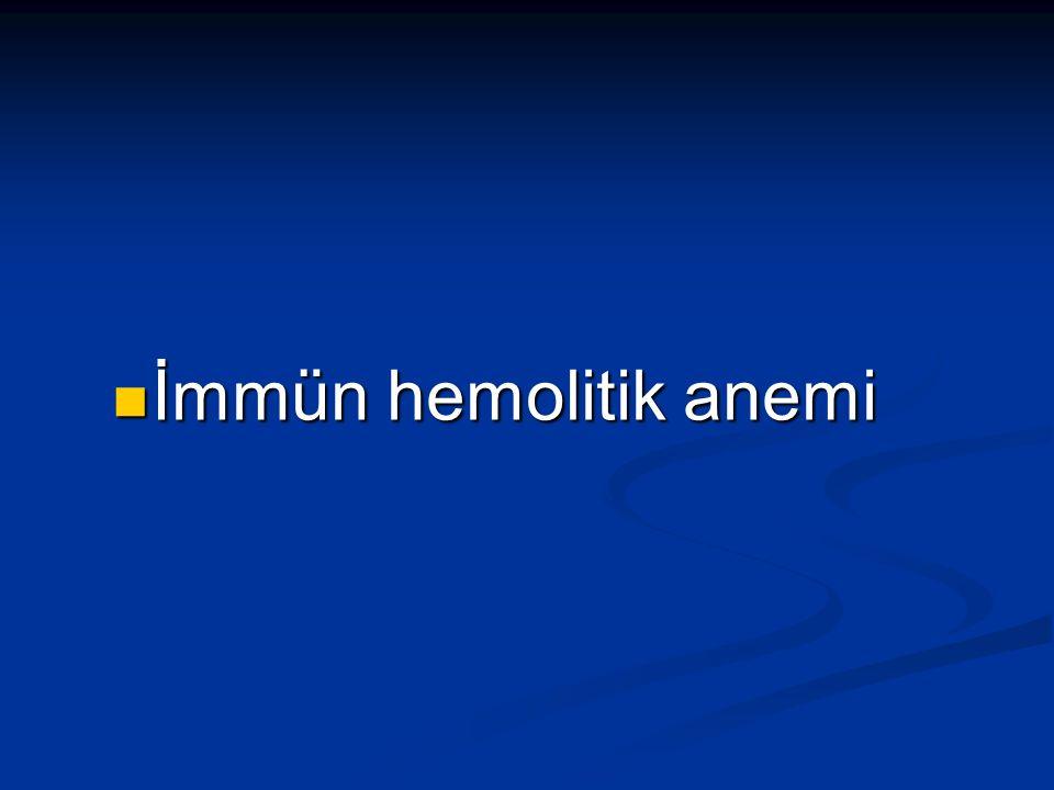 İmmün hemolitik anemi İmmün hemolitik anemi