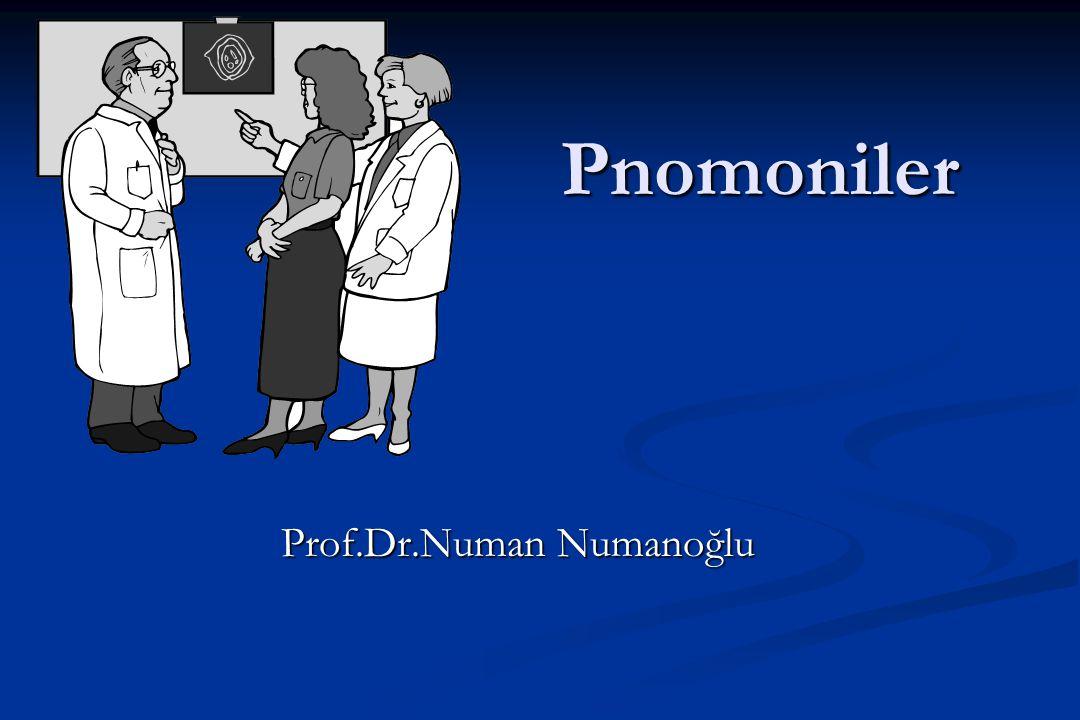 Pnomoniler Prof.Dr.Numan Numanoğlu