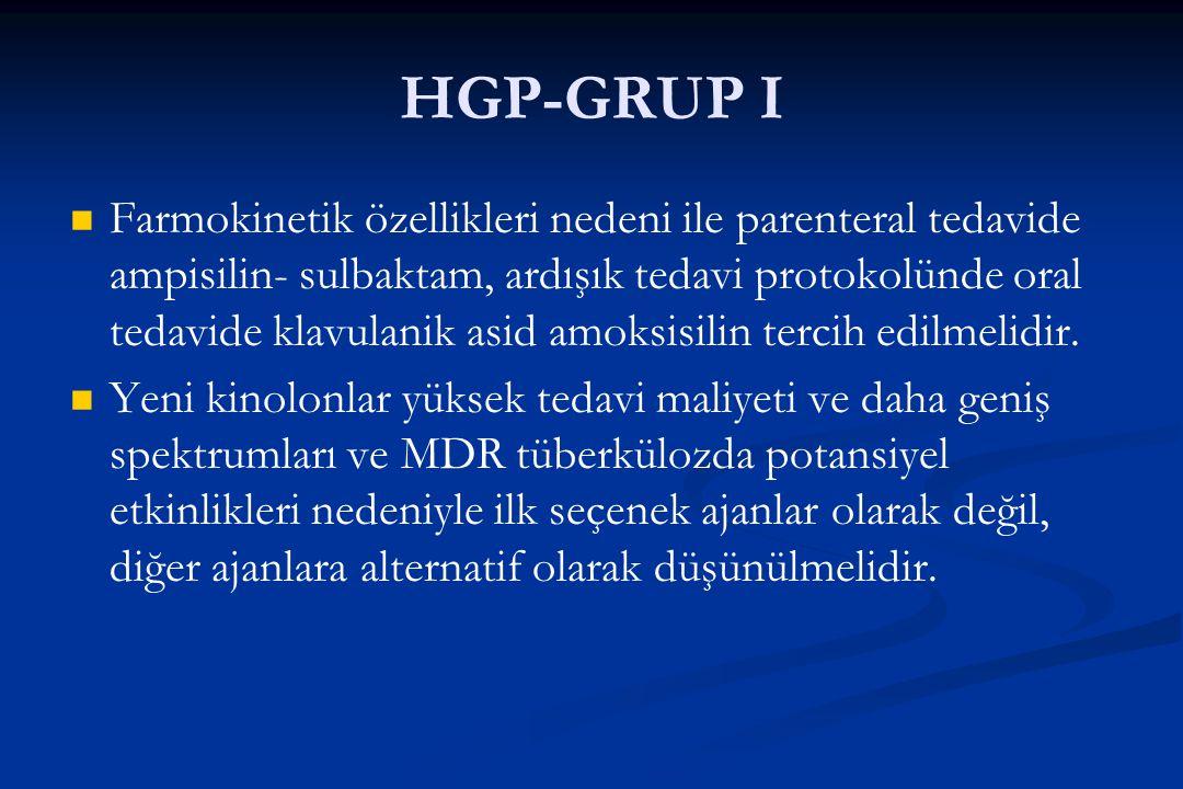 HGP-GRUP I Farmokinetik özellikleri nedeni ile parenteral tedavide ampisilin- sulbaktam, ardışık tedavi protokolünde oral tedavide klavulanik asid amo