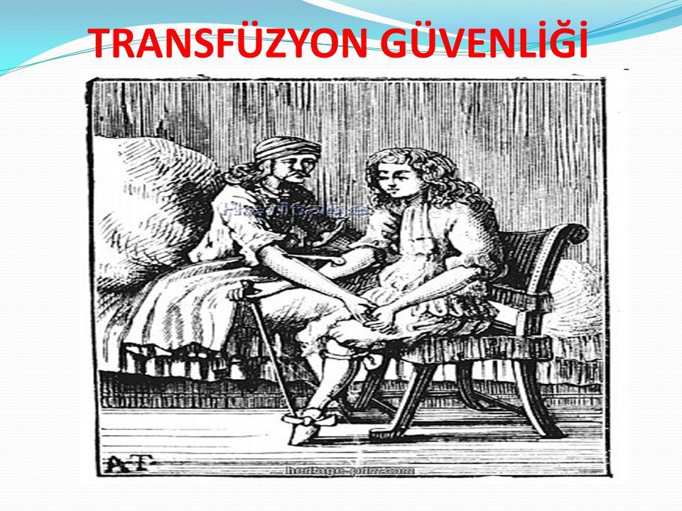 TRANSFÜZYON GÜVENLİĞİ