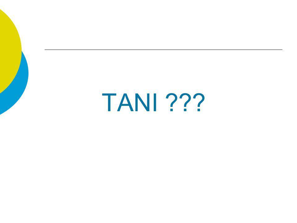 TANI ???