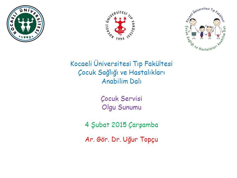 Genel Pediatri Servisi – 04.02.2015 Ar.Gör. Dr.